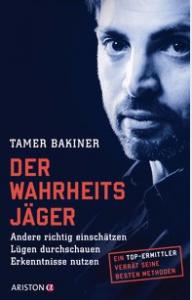 """Ein Titel der Ghostwriterin Shirley Michaela Seul ist Tamer Bakiners Buch """"Der Wahrheitsjäger"""""""