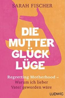 Cover von Mutterglücklüge von der Autorin Shirley Seul